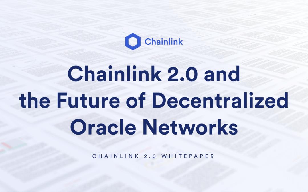 Chainlink 2.0 Whitepaper: Schafft es LINK DeFi in eine 500-Milliarden-Dollar-Industrie zu verwandeln?